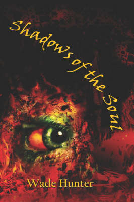 Shadows of the Soul (Paperback)