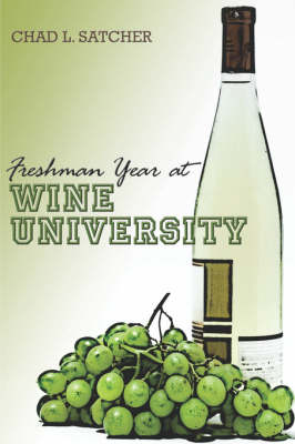 Freshman Year at Wine University (Paperback)