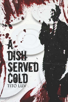 A Dish Served Cold (Paperback)