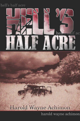 Hell's Half Acre (Paperback)