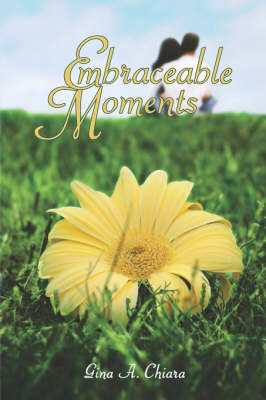Embraceable Moments (Paperback)