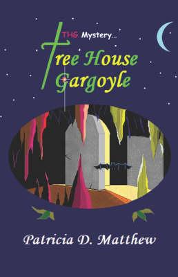 Thg-Mystery...Treehouse Gargoyle (Paperback)