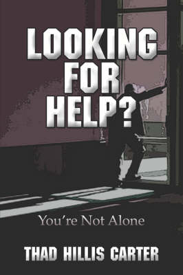 Looking for Help? You're Not Alone (Paperback)