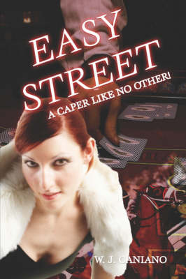Easy Street: A Caper Like No Other! (Paperback)