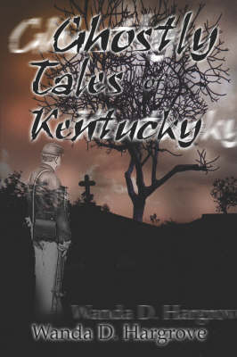 Ghostly Tales of Kentucky (Paperback)