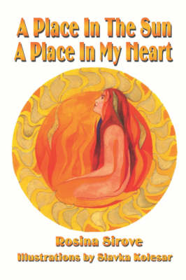 A Place in the Sun, a Place in My Heart (Paperback)