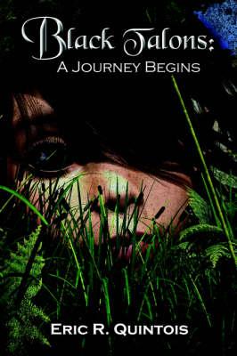 Black Talons: A Journey Begins (Paperback)