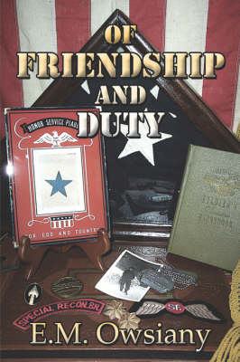 Of Friendship and Duty (Paperback)