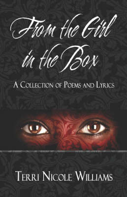 From the Girl in the Box: A Collection of Poems and Lyrics (Paperback)