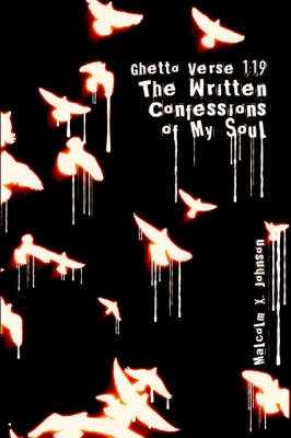 Ghetto Verse 1: 19: (The Written Confessions of My Soul) (Paperback)