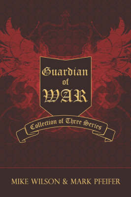 Guardian of War: Collection of Three Series (Paperback)