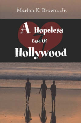 A Hopeless Case of Hollywood (Paperback)