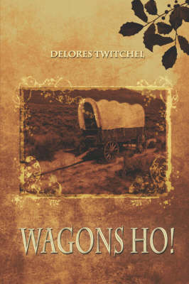 Wagons Ho! (Paperback)
