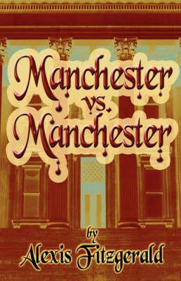 Manchester vs. Manchester (Paperback)