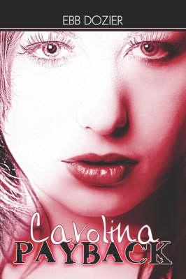 Carolina Payback (Paperback)