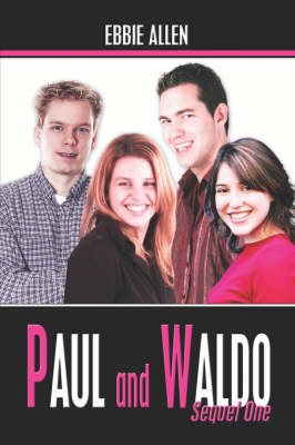 Paul and Waldo: Sequel One (Paperback)