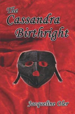 The Cassandra Birthright (Paperback)