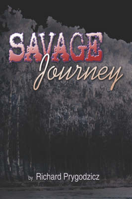 Savage Journey (Paperback)