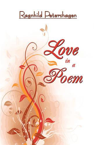 Love in a Poem (Paperback)