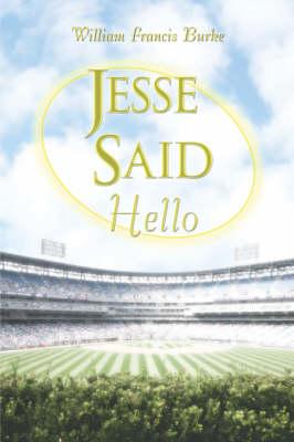Jesse Said Hello (Paperback)