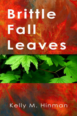 Brittle Fall Leaves (Paperback)