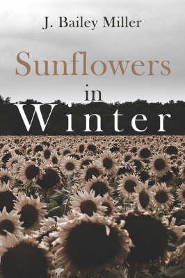 Sunflowers in Winter (Paperback)