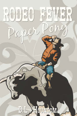 Rodeo Fever: Paper Pony (Paperback)