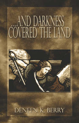 And Darkness Covered the Land (Paperback)