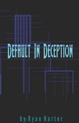 Default in Deception (Paperback)