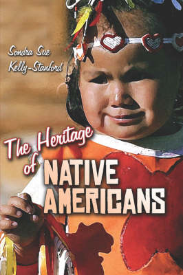 The Heritage of Native Americans (Paperback)