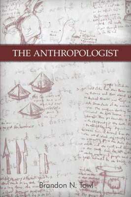 The Anthropologist (Paperback)