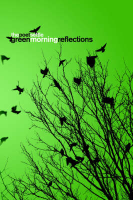 Green Morning Reflections (Paperback)