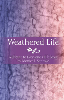 Weathered Life (Paperback)