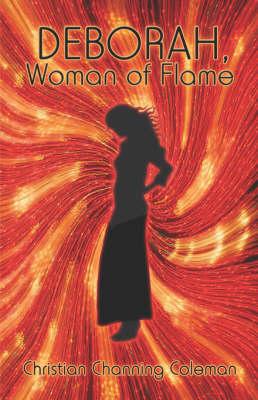 Deborah, Woman of Flame (Paperback)