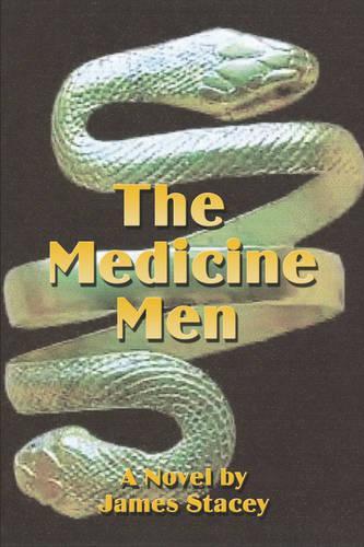 The Medicine Men (Paperback)