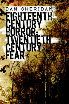 Eighteenth Century Horror: Twentieth Century Fear (Paperback)