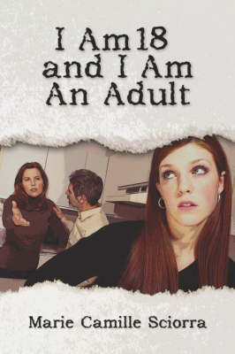 I Am 18 and I Am an Adult (Paperback)