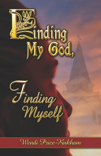 Finding My God, Finding Myself (Paperback)