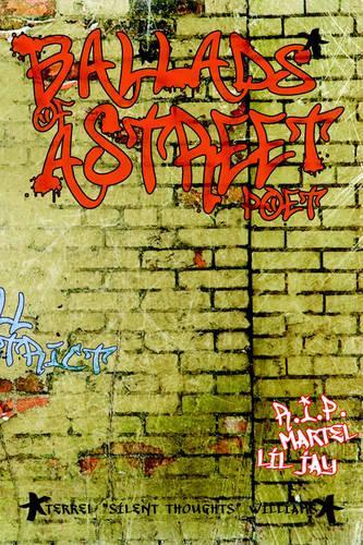 Ballads of a Street Poet (Paperback)