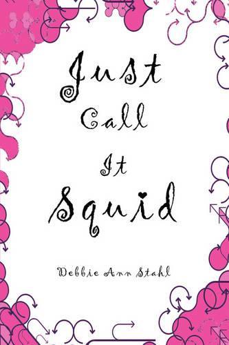 Just Call It Squid (Paperback)