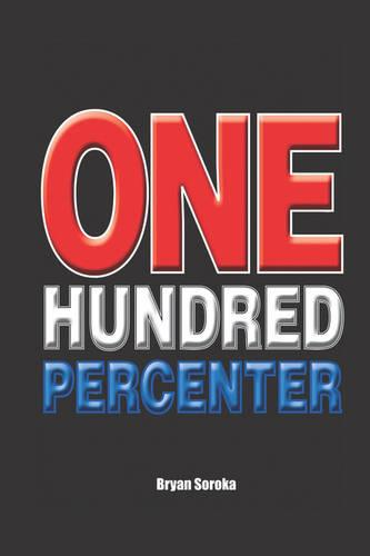 One Hundred Percenter (Paperback)