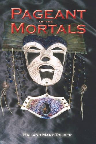 Pageant of the Mortals (Paperback)