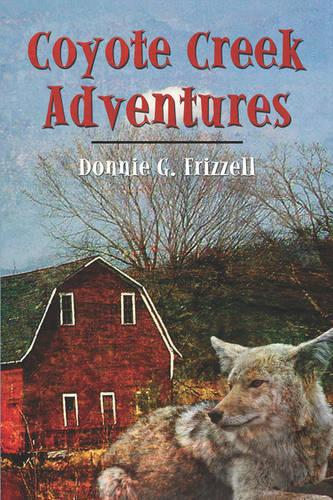 Coyote Creek Adventures (Paperback)