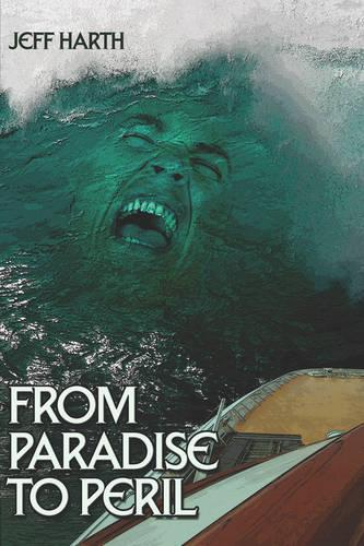 From Paradise to Peril (Paperback)