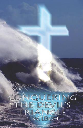 Conquering the Devil's Triangle (Paperback)