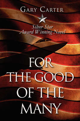 For the Good of the Many (Paperback)
