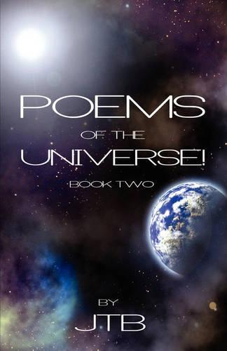 Poems of the Universe!: Book Two (Paperback)