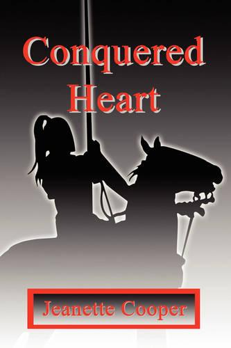 Conquered Heart (Paperback)