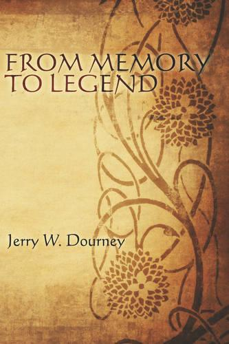 From Memory to Legend (Paperback)