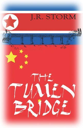 The Tumen Bridge (Paperback)